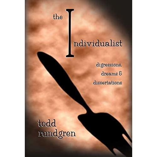 The Individualist: Digressions, Dreams & Dissertations (Book)