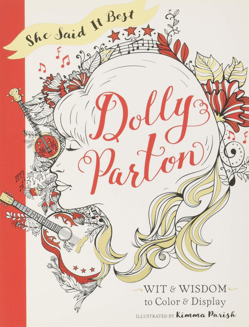 She Said It Best: Dolly Parton: Wit & Wisdom To Color & Display (Book)
