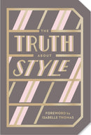 The Truth About Style by Isabelle Thomas (Book)