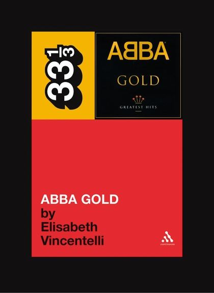 33 1/3 - Abba - Gold (New Book)