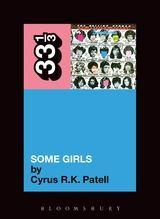 Rolling Stones - Some Girls (33 1/3 Book Series)
