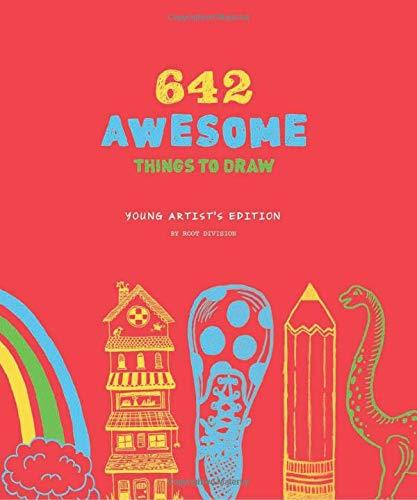 642 Awesome Things To Draw: Young Artist's Edition (Book)