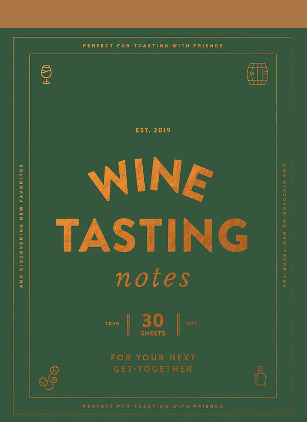 Wine Tasting Notes: 30 Tear-Out Sheets For Your Next Get-Together (Book)