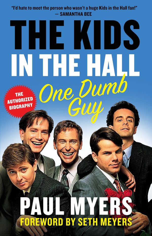 Kids In The Hall: One Dumb Guy (Book)