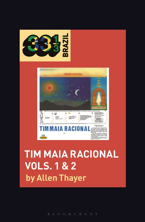 Tim Maia - Racional Vols. 1 & 2 (33 1/3 Book Series)