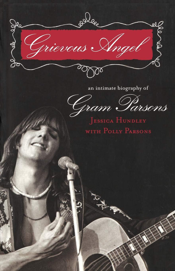 Grievous Angel: An Intimate Biography Of Gram Parsons (Book)