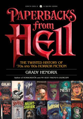 Paperbacks From Hell: The Twisted History Of '70s And '80s Horror Fiction (Book)