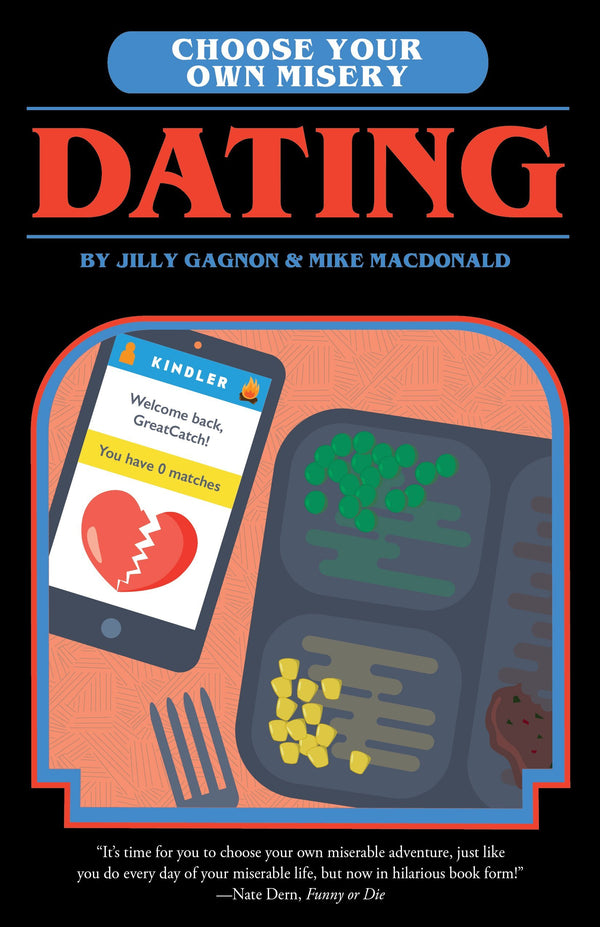 Choose Your Own Misery: Dating (Book)