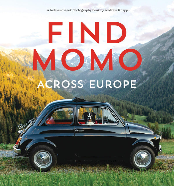 Find Momo Across Europe: Another Hide-And-Seek Photography Book (Book)
