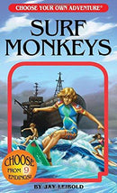 Surf Monkeys (Choose Your Own Adventure) (Book)