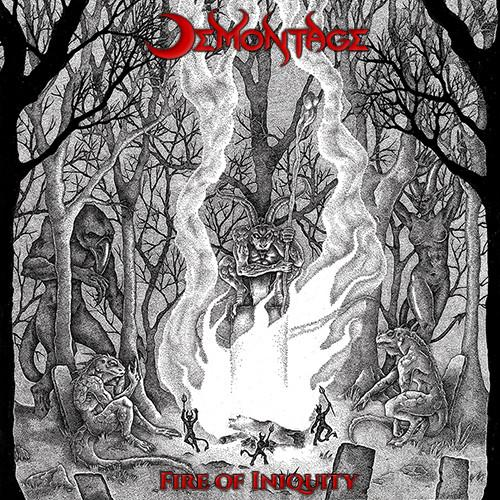 Demontage - Fire Of Iniquity (New Vinyl)