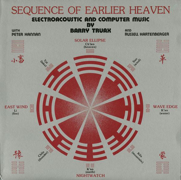 Barry Truax - Sequence Of Earlier Heaven (New Vinyl)