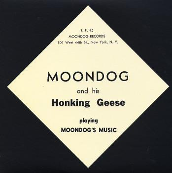 Moondog and his Honking Geese - Playing Moondogs Music (10 Inch) (New Vinyl)