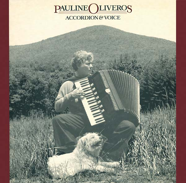 Pauline Oliveros - Accordion And Voice (New CD)