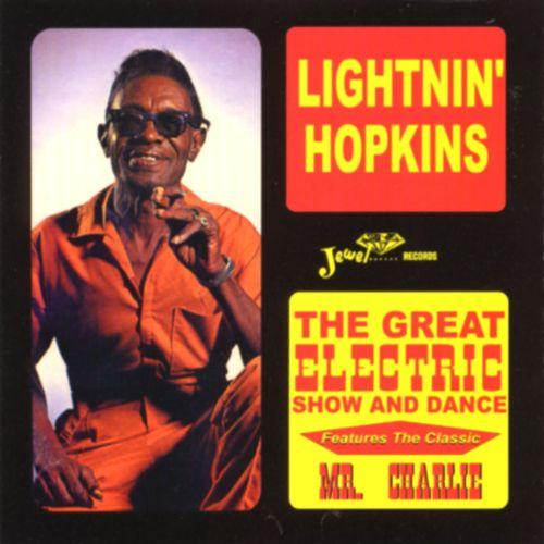 Lightnin' Hopkins - Great Electric Show And Dance (New Vinyl)