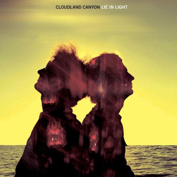 Cloudland Canyon  - Lie In Light (New Vinyl)