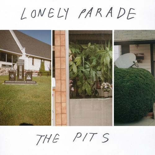 Lonely Parade - Pits (New Vinyl)