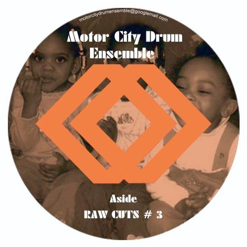 Motor City Drum Ensemble - Raw Cuts 3 And 4 12 In. (New Vinyl)