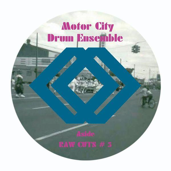 Motor City Drum Ensemble  - Raw Cuts 5 And 6 12 In. (New Vinyl)