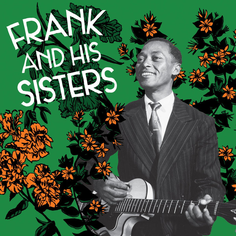 Frank And His Sisters - Frank And His Sisters (New Vinyl)
