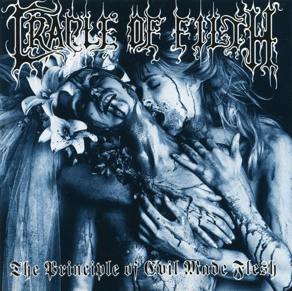 (Used CD) - Cradle of Filth - The Principle of Evil Made Flesh
