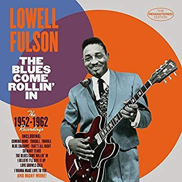 Lowell Fulson ‎– The Blues Come Rollin' In, The 1952-1962 Recordings (New CD)