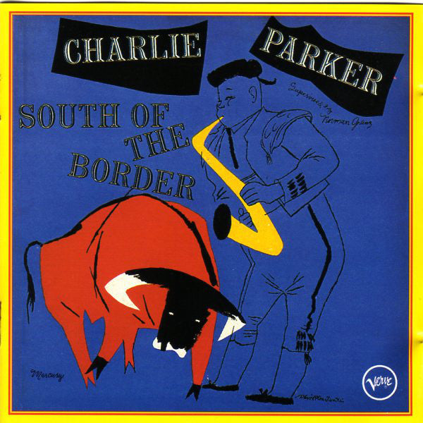 Used CD - Charlie Parker - South Of The Border