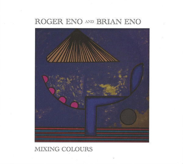 Brian Eno/Roger Eno  - Mixing Colours (New CD)