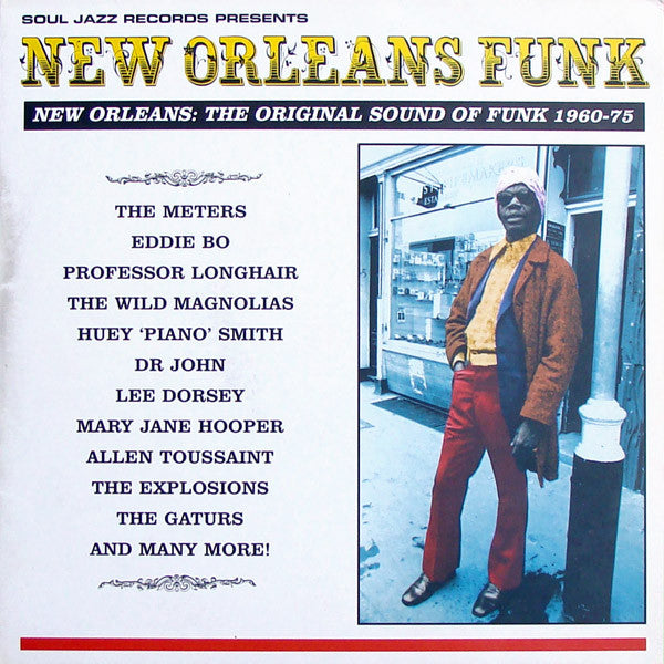 Various Artists - Soul Jazz Records Presents New Orleans: The Original Sound of Funk (1960-75) (NEW CD)