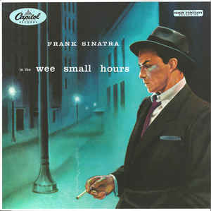 Frank Sinatra - In The Wee Small Hours (New Vinyl)