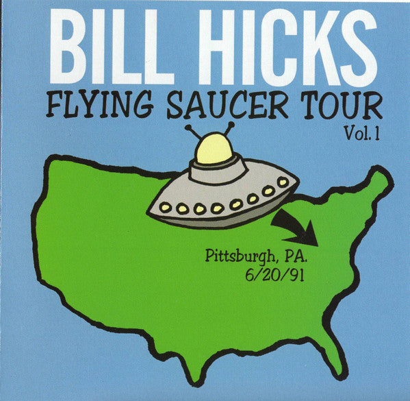 (Used CD) - Bill Hicks - V1 Flying Saucer Tour: Pittsbu