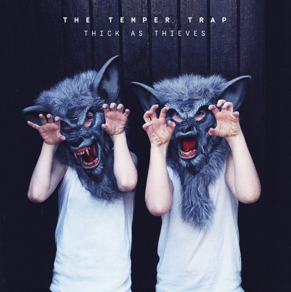 Used CD - Temper Trap - Thick As Thieves