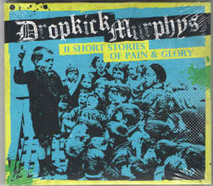 (Used CD) - Dropkick Murphys - 11 Short Stories Of Pain & Glo