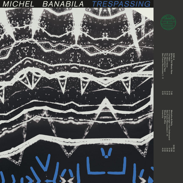 Michel Banabila - Trespassing (New Vinyl)
