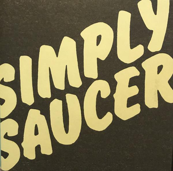 Simply Saucer - Shes A Dog B/W I Can Change My (New Vinyl)