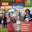 Our Native Daughters - Songs Of Our Native Daughters (New CD)