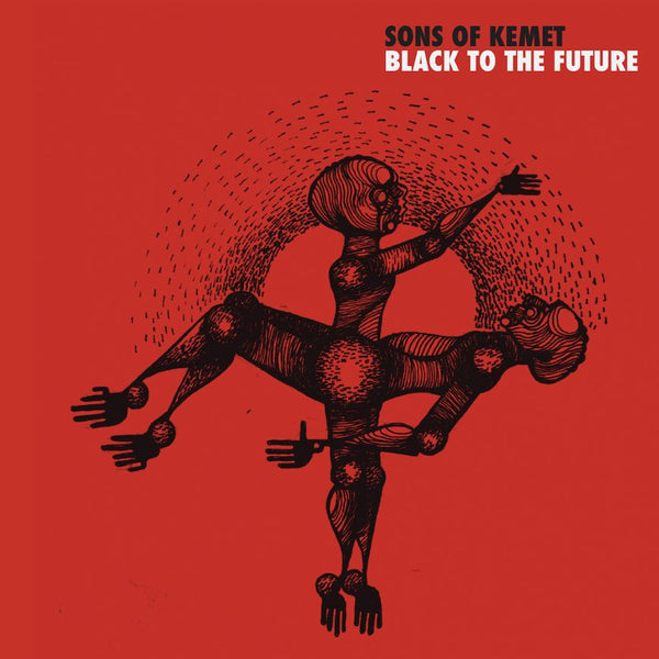 Sons of Kemet - Black to the Future (New Vinyl)