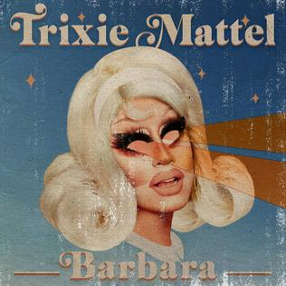 Trixie Mattel - Barbara (Colour) (New Vinyl)