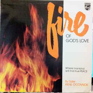 Sister Irene Oconnor - Fire Of Gods Love (New Vinyl)