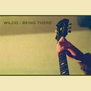 Wilco - Being There (New Vinyl)