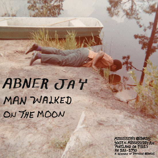 Abner Jay - Man Walked On The Moon (New Vinyl)