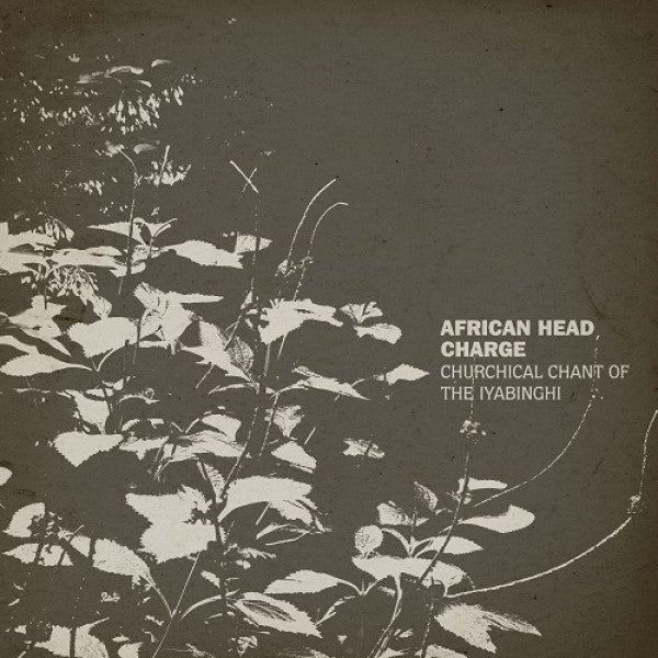 African Head Charge - Churchical Chant Of The Iyabinghi (New Vinyl)
