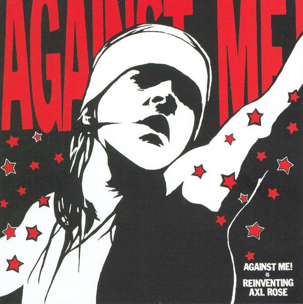 Against Me - Reinventing Axl Rose (New Vinyl)