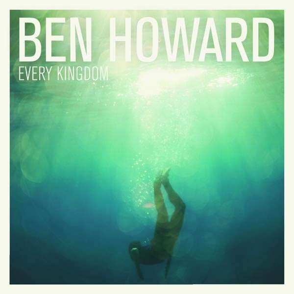 Ben Howard - Every Kingdom (Vinyl)
