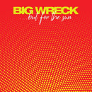 Big Wreck - ...But For The Sun (New Vinyl)