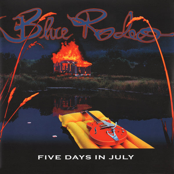 Blue Rodeo - Five Days In July (Vinyl)