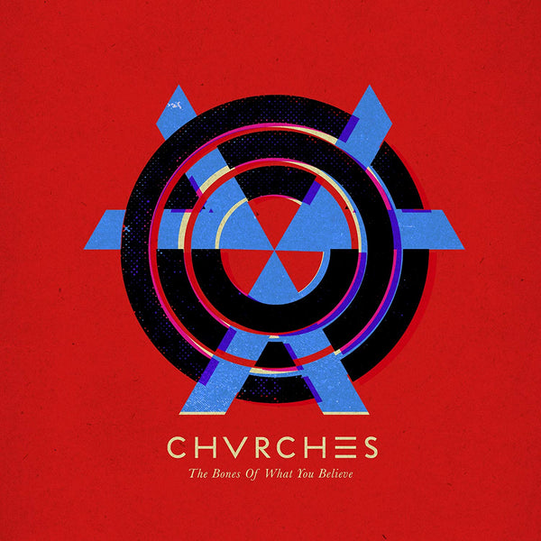 Chvrches ‎– The Bones Of What You Believe (New Vinyl)