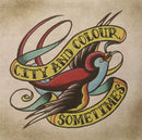 City And Colour - Sometimes (Vinyl)