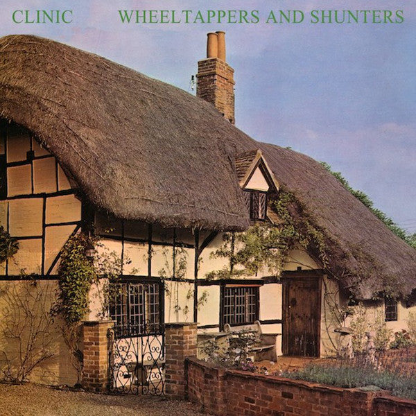Clinic - Wheeltappers and Shunters (New Vinyl)
