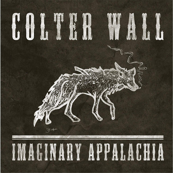 Colter Wall ‎– Imaginary Appalachia (New Vinyl)